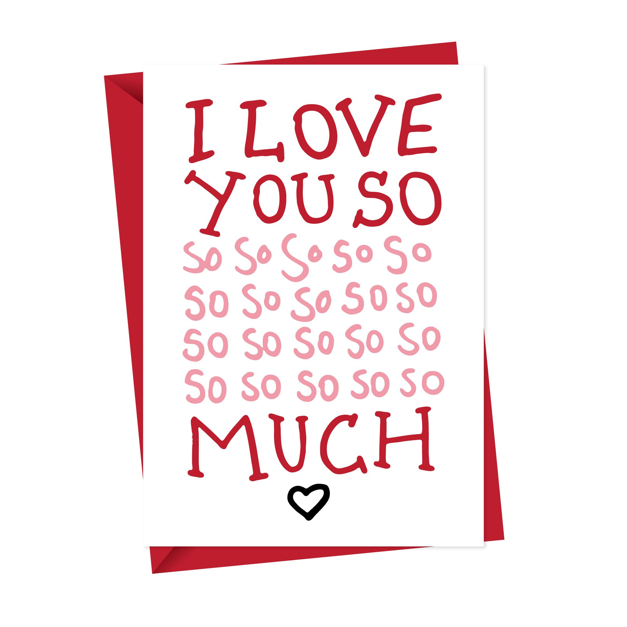 I love you so so much greeting card.jpg