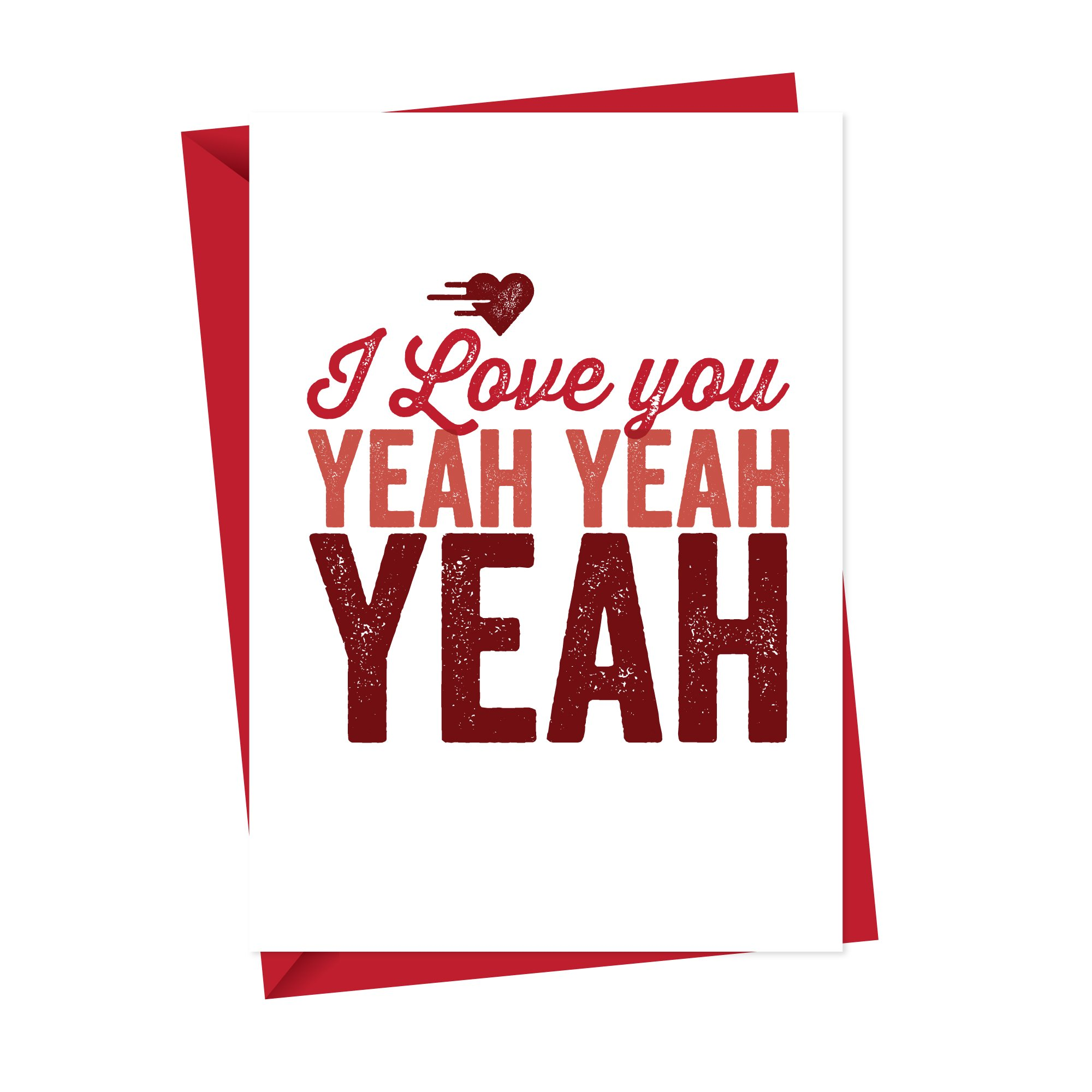 I love you yeah yeah yeah card