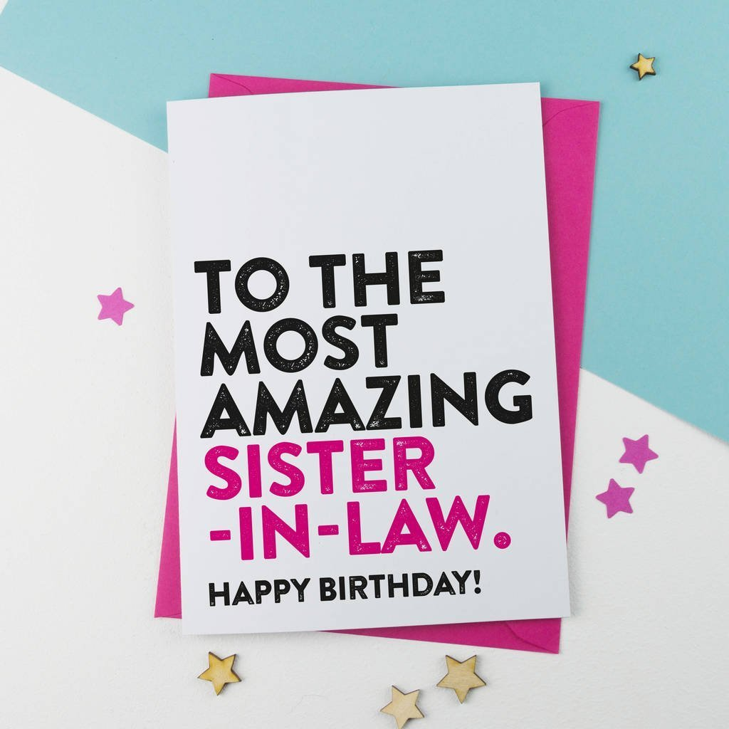 Most Amazing Sister In Law Birthday Card