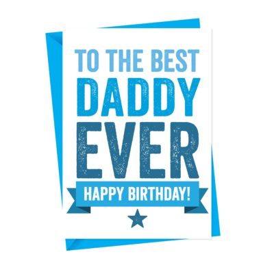 Dad or Daddy Birthday Card